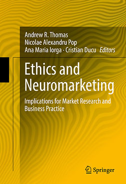 Ducu, Cristian - Ethics and Neuromarketing, ebook