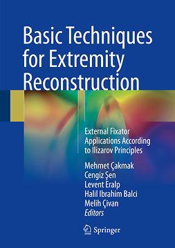 Balci, Halil Ibrahim - Basic Techniques for Extremity Reconstruction, e-kirja
