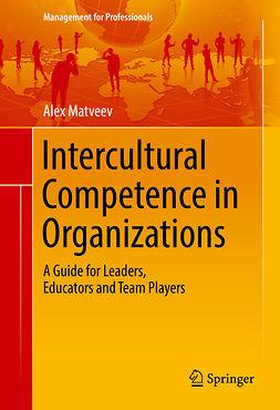 Matveev, Alex - Intercultural Competence in Organizations, e-bok
