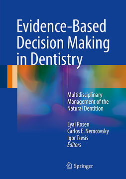 Nemcovsky, Carlos E. - Evidence-Based Decision Making in Dentistry, e-kirja