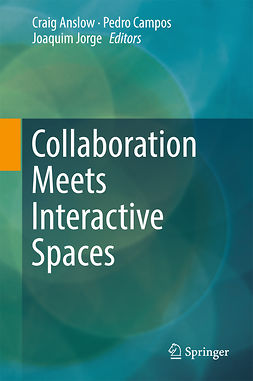 Anslow, Craig - Collaboration Meets Interactive Spaces, ebook