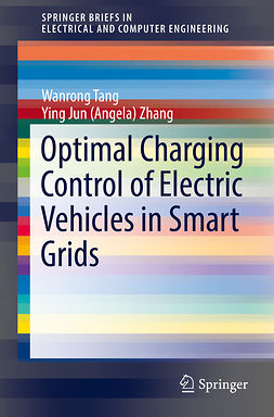 Tang, Wanrong - Optimal Charging Control of Electric Vehicles in Smart Grids, ebook