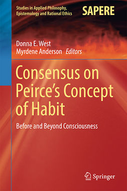 Anderson, Myrdene - Consensus on Peirce's Concept of Habit, e-bok