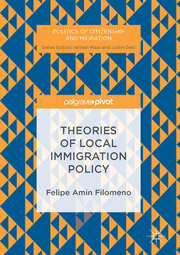 Filomeno, Felipe Amin - Theories of Local Immigration Policy, ebook