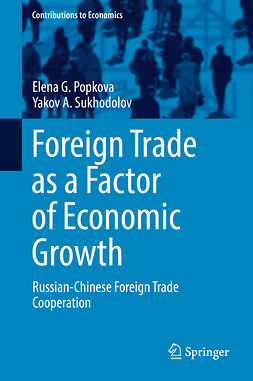 Popkova, Elena G. - Foreign Trade as a Factor of Economic Growth, ebook