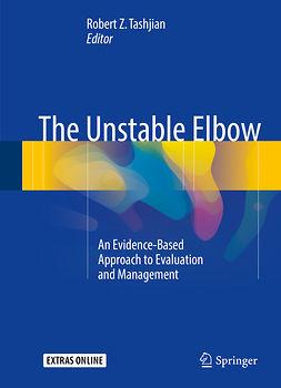 Tashjian, Robert Z. - The Unstable Elbow, ebook