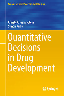 Chuang-Stein, Christy - Quantitative Decisions in Drug Development, ebook