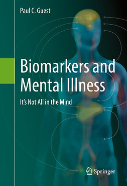 Guest, Paul C. - Biomarkers and Mental Illness, ebook
