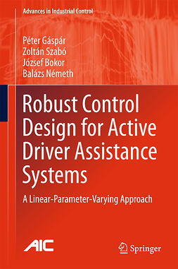 Bokor, József - Robust Control Design for Active Driver Assistance Systems, ebook