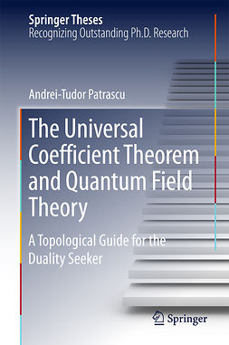 Patrascu, Andrei-Tudor - The Universal Coefficient Theorem and Quantum Field Theory, ebook