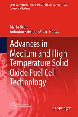 Boaro, Marta - Advances in Medium and High Temperature Solid Oxide Fuel Cell Technology, ebook