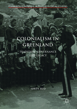 Rud, Søren - Colonialism in Greenland, ebook