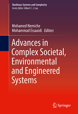 Essaaidi, Mohammad - Advances in Complex Societal, Environmental and Engineered Systems, ebook