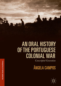 Campos, Ângela - An Oral History of the Portuguese Colonial War, ebook