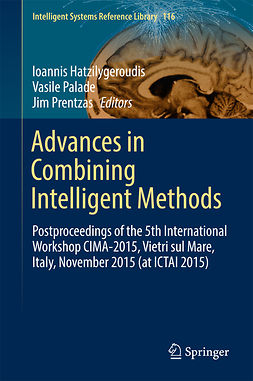 Hatzilygeroudis, Ioannis - Advances in Combining Intelligent Methods, e-bok