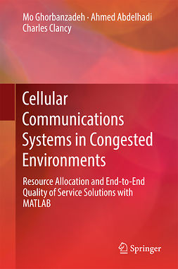 Abdelhadi, Ahmed - Cellular Communications Systems in Congested Environments, ebook