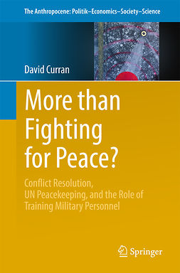 Curran, David - More than Fighting for Peace?, e-bok