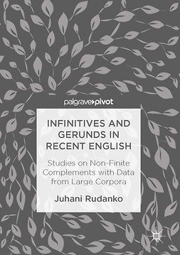 Rudanko, Juhani - Infinitives and Gerunds in Recent English, ebook