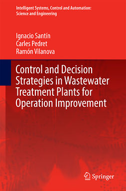 Pedret, Carles - Control and Decision Strategies in Wastewater Treatment Plants for Operation Improvement, ebook