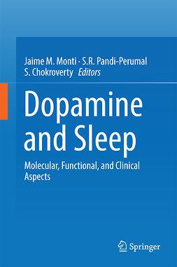Chokroverty, S. - Dopamine and Sleep, e-bok
