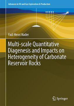 Nader, Fadi Henri - Multi-scale Quantitative Diagenesis and Impacts on Heterogeneity of Carbonate Reservoir Rocks, ebook