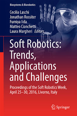 Cianchetti, Matteo - Soft Robotics: Trends, Applications and Challenges, ebook