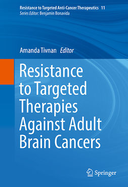Tivnan, Amanda - Resistance to Targeted Therapies Against Adult Brain Cancers, ebook