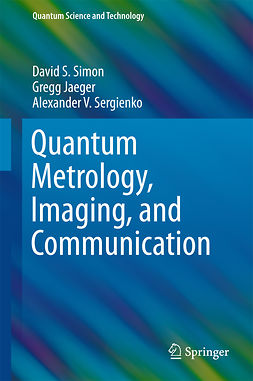 Jaeger, Gregg - Quantum Metrology, Imaging, and Communication, ebook