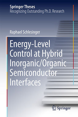 Schlesinger, Raphael - Energy-Level Control at Hybrid Inorganic/Organic Semiconductor Interfaces, ebook