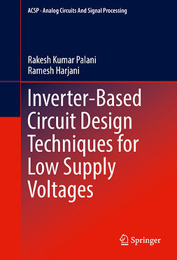 Harjani, Ramesh - Inverter-Based Circuit Design Techniques for Low Supply Voltages, ebook