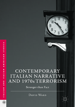 Ward, David - Contemporary Italian Narrative and 1970s Terrorism, e-bok