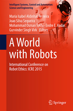 Ferreira, Maria Isabel Aldinhas - A World with Robots, ebook