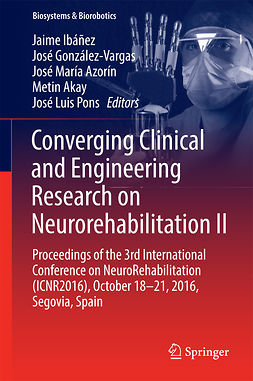 Akay, Metin - Converging Clinical and Engineering Research on Neurorehabilitation II, e-kirja
