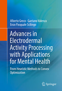Greco, Alberto - Advances in Electrodermal Activity Processing with Applications for Mental Health, ebook
