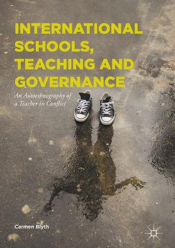 Blyth, Carmen - International Schools, Teaching and Governance, ebook
