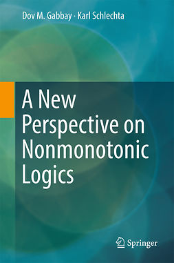 Gabbay, Dov M. - A New Perspective on Nonmonotonic Logics, ebook