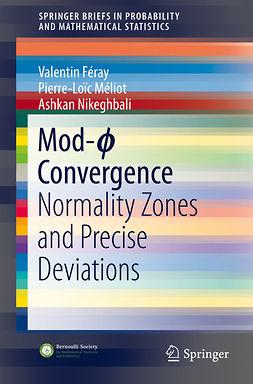 Féray, Valentin - Mod-ϕ Convergence, ebook