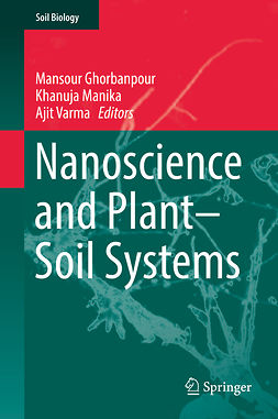 Ghorbanpour, Mansour - Nanoscience and Plant–Soil Systems, e-bok