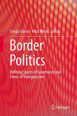 Günay, Cengiz - Border Politics, e-kirja