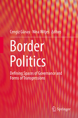 Günay, Cengiz - Border Politics, e-bok