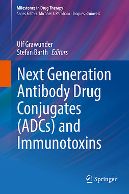 Barth, Stefan - Next Generation Antibody Drug Conjugates (ADCs) and Immunotoxins, ebook