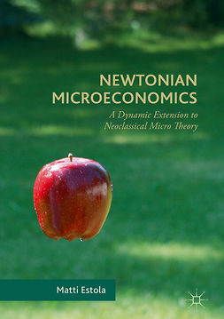 Estola, Matti - Newtonian Microeconomics, ebook