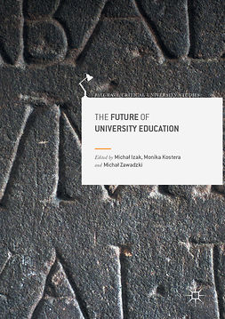 Izak, Michał - The Future of University Education, e-bok