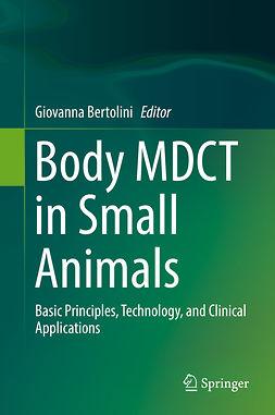 Bertolini, Giovanna - Body MDCT in Small Animals, ebook
