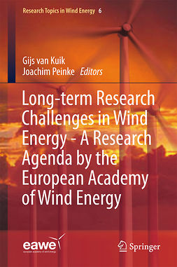 Kuik, Gijs van - Long-term Research Challenges in Wind Energy - A Research Agenda by the European Academy of Wind Energy, ebook