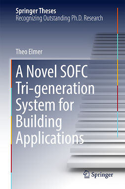 Elmer, Theo - A Novel SOFC Tri-generation System for Building Applications, e-kirja