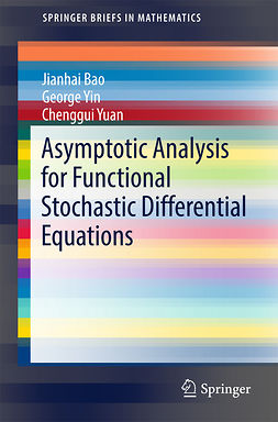 Bao, Jianhai - Asymptotic Analysis for Functional Stochastic Differential Equations, e-bok