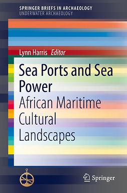 Harris, Lynn - Sea Ports and Sea Power, ebook