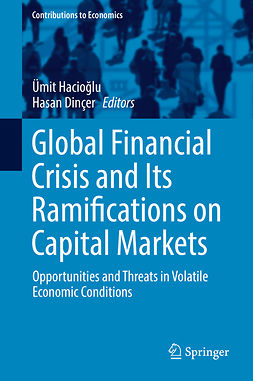 Dinçer, Hasan - Global Financial Crisis and Its Ramifications on Capital Markets, e-bok