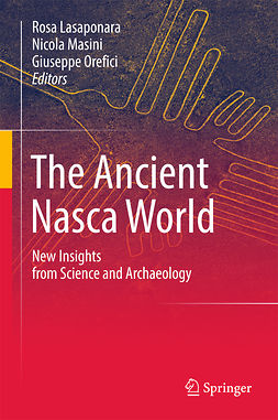 Lasaponara, Rosa - The Ancient Nasca World, ebook